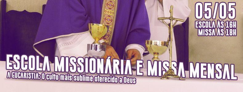 ESCOLA MISSIONÁRIA DE MAIO FALA SOBRE A LITURGIA